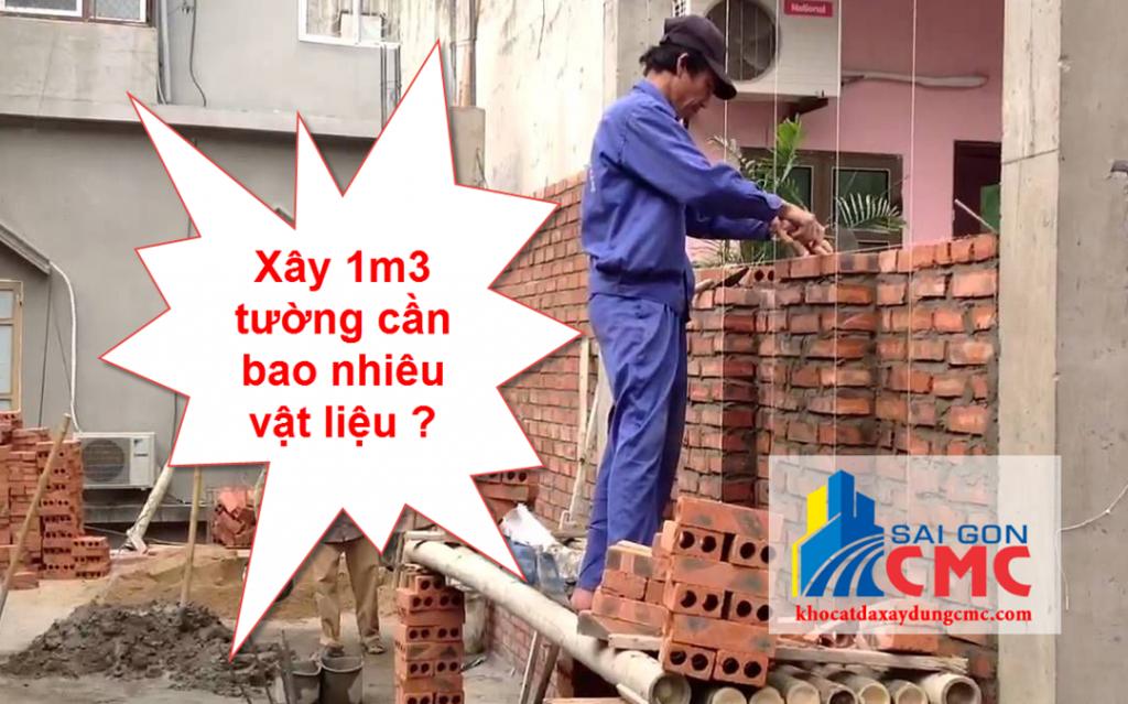 Xây 1m3 tường cần bao nhiêu vật liệu