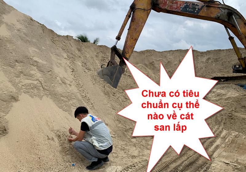 Hiện tại chưa có tiêu chuẩn cát sát lấp cụ thể nào