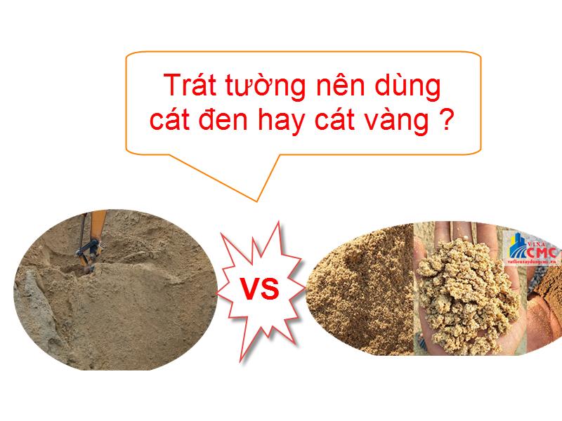 Trát tường nên dùng cát đen hay cát vàng