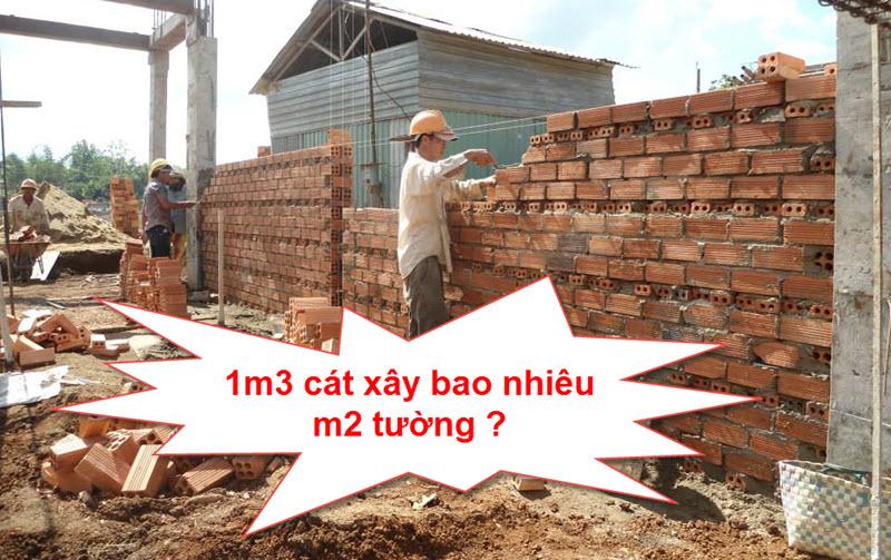 1m3 cát xây được bao nhiêu m2 tường